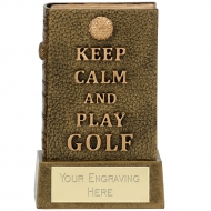 Keep Calm Book of Golf Trophy Award - AGGT - 4.75 (12cm) - New 2018