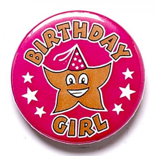 Birthday Girl Button Badge Pink 1 Inch